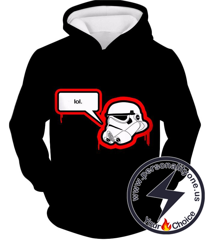 Star Wars Cool Stormtrooper Lol Meme Awesome Black Hoodie